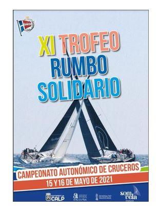Trofeo Rumbo Solidario -  Campeonato Autonómico Cruceros
